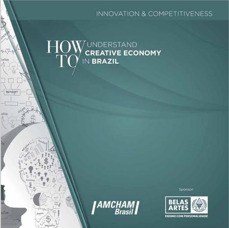 Amcham divulga Economia Criativa do Brasil a investidores estrangeiros, via Amcham Brasil | Economia Criativa | Scoop.it