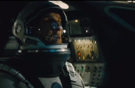 Nouveau trailer grandiose d'Interstellar de Christopher Nolan | Interstellar - Web Coverage | Scoop.it