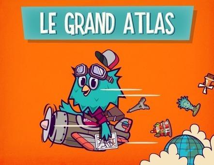 Le Grand Atlas | Jeux pas bêtes | Scoop.it