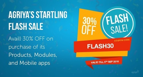 Agriya Proudly Presents Unimaginable Flash Sale in This Reaping Time of Year | Agriya | Scoop.it