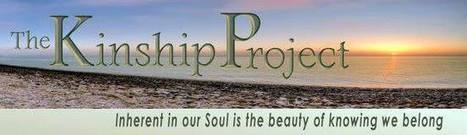 The Kinship Project - A Way Station for Eclectic Souls | KINSHIP COMMUNITY NETWORK | Scoop.it