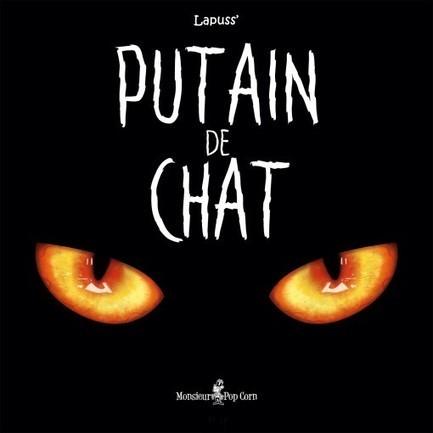 Putain de chat | Monsieur Pop Corn | Notebook | Scoop.it