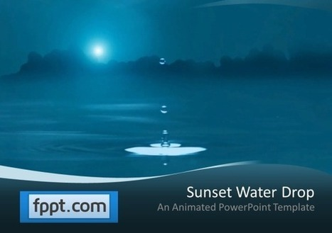 Animated Water Drop PowerPoint Template | PowerPoint Presentation | How to make a template? | Scoop.it