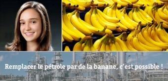 A 16 ans, elle invente un bioplastique issu de peaux de bananes | Inform'Action | Société durable | Scoop.it