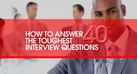 How to Answer the Toughest 40 Job Interview Questions | ICS Job Portal | Business Process Outsourcing | Scoop.it