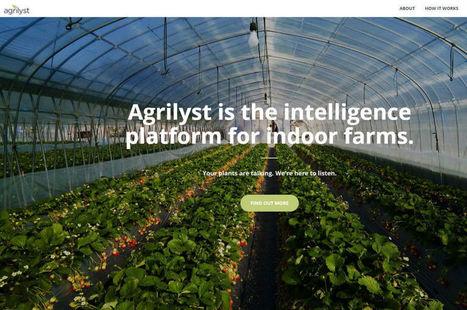 Agrilyst, start-up de l'agro big data, lauréate du concours Techcrunch Disrupt | Chimie verte et agroécologie | Scoop.it