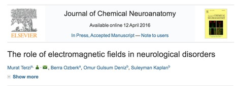 The Role of Electromagnetic Fields in Neurological Disorders // Journal of Chemical Neuroanatomy (2016) | Screen Time, Wireless, and EMF Research | Scoop.it