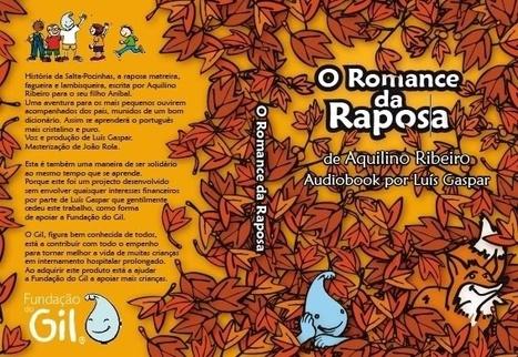 Romance da Raposa de Aquilino Ribeiro– Episódio 1 (audio)-Estúdio Raposa   Leituras e Histórias   Scoop.it
