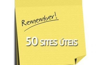 50 sites úteis que você precisa conhecer | Learning about Technology and Education | Scoop.it