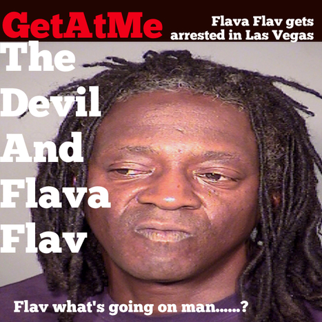 GetAtMe Flav WTF is going on Homie..... (Flava Flav gets arrested in Las Vegas, and it don't look good.......) | GetAtMe | Scoop.it