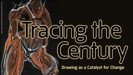 Tracing the Century: Drawing as a Catalyst for Change | Tate | Art  meets Technology | Scoop.it