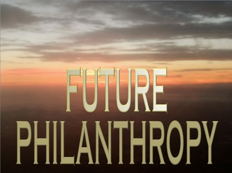 Future Philanthropy – An Interview for Futurist.com | Interviews with David Brin | Scoop.it