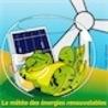 Energies renouvelables - tour d'horizon
