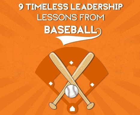 9 Timeless Leadership Lessons from Baseball | Corporate University | Scoop.it