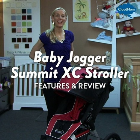 Features and Review of the Baby Jogger Summit XC Stroller | CloudMom | My Parenting Tips | Scoop.it