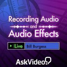 Live 9 102: Recording Audio and Audio Effects Video Tutorial - macProVideo.com | PRO Tutorials - Music Production | Scoop.it