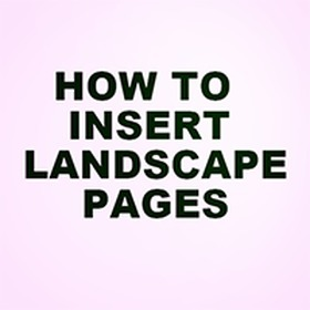HOW TO INSERT LANDSCAPE PAGES | MyThesis Hub | Scoop.it