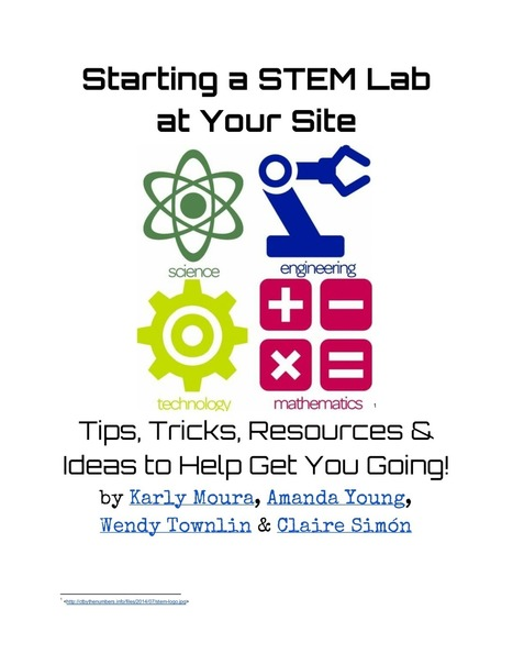 Starting a STEM Lab at Your Site: Shared Ideas, Tips, Tricks and Resources! | Differentiation Strategies | Scoop.it