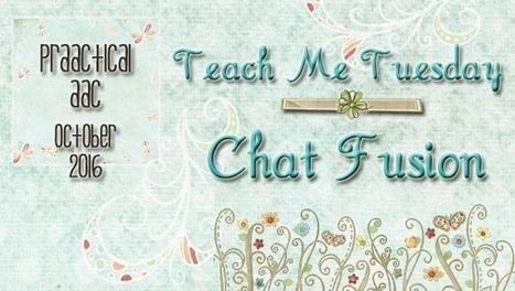 Teach Me Tuesday: Chat Fusion | AAC: Augmentative and Alternative Communication | Scoop.it