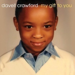 Album Stream: Davell Crawford - My Gift to You :: Featured Audio :: Paste | American Crossroads | Scoop.it