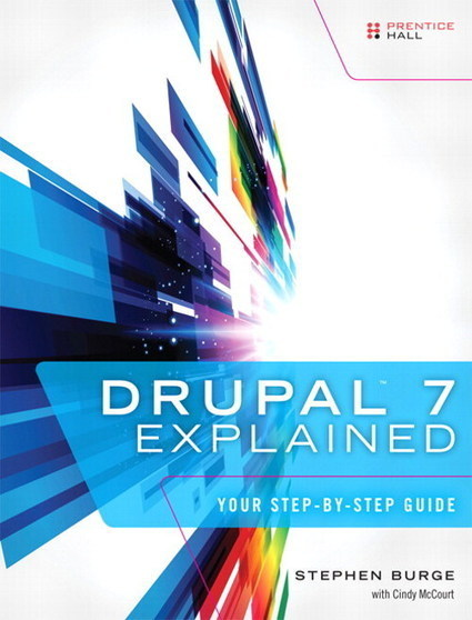 Win a copy of Drupal 7 Explained - Your Step by Step Guide | eCommerce | Scoop.it