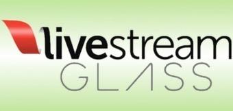 Livestream s'invite sur les Google Glass   Réalité augmentée   Scoop.it