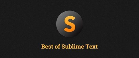 Best of Sublime Text 3: Features, Plugins, and Settings | Modern Javascript Love | Scoop.it