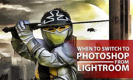A Few Reasons to Switch to Photoshop from Lightroom | Photo Tips Tricks & Cheat Sheet | Scoop.it