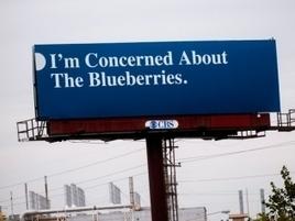 Strange Billboard in Michigan Has Everyone Wondering What's Wrong With the Blueberries | Digital-News on Scoop.it today | Scoop.it