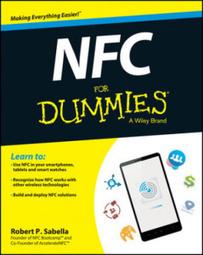 NFC pour les nuls disponible dans les librairies aux US. - rfid nfc iot ido rtls ble - Internet des Objets Connectés | NFC marché, perspectives, usages, technique | Scoop.it