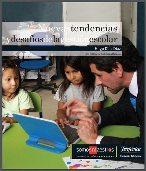 Libro: Nuevas tendencias y desafíos de la gestión escolar | RedDOLAC | Scoop.it