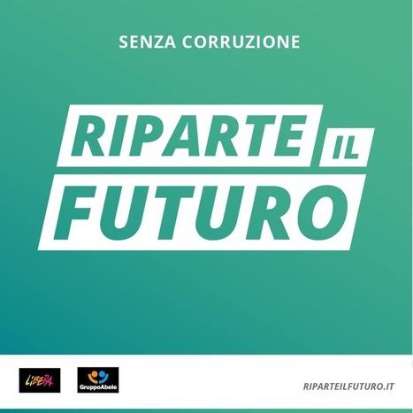 Senza corruzione riparte il futuro | Il mondo che vorrei | Scoop.it