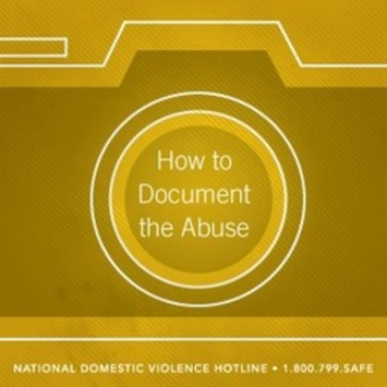 The National Domestic Violence Hotline | Building Your Case: How to Document Abuse | Herstory | Scoop.it