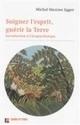 L'écopsychologie - Idées - France Culture | Pêle-même de bonnes nouvelles !  recherche, innovation, politique, société, planète, bref... #changerlemonde | Scoop.it