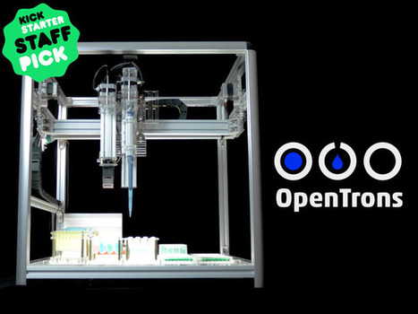 OpenTrons: Open-Source Rapid Prototyping for Biology | Emergence synthesis | Scoop.it