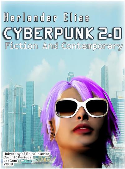 Capacitor Fantástico: Cyberpunk 2.0 - Fiction and Contemporary | Ficção científica literária | Scoop.it