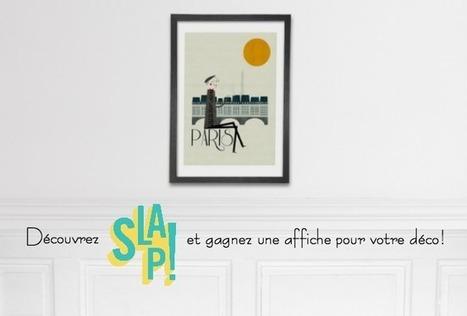 ⎨Giveaway inside⎬ Slap! s'affiche chez vous! – Cocon de décoration: le blog | Décoration | Scoop.it