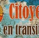 Citoyens en Transition – Tout plaquer pour vivre sa vie | Les initiatives du changement | Scoop.it