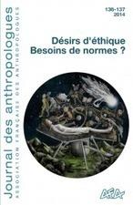 136-137 | 2014 – Désirs d'éthique. Besoins de normes ? | La vie belle | Scoop.it