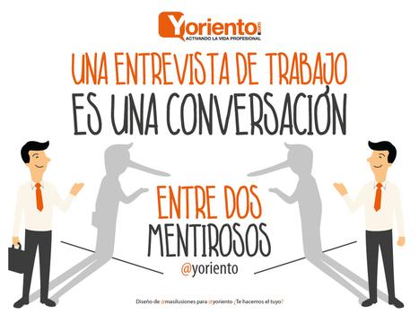 Entrevista de trabajo - Yoriento | ORIENTACIÓN LABORAL | Scoop.it
