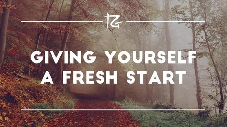 Giving Yourself a Fresh Start | Pain Sufferers Speak | Scoop.it