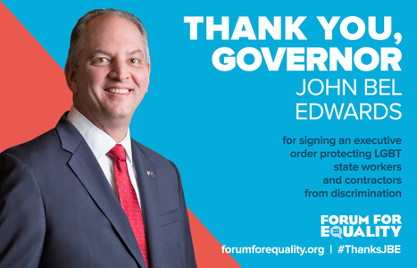 Gov. John Bel Edwards signs LGBT Executive Order | Gay Relevant | Scoop.it