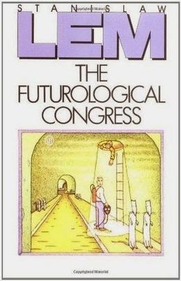 Intergalacticrobot: The Futurological Congress: From the Memoirs of Ijon Tichy   Ficção científica literária   Scoop.it