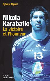 Nikola Karabatic : un livre retrace l'affaire des paris | Les dérives du sport business | Scoop.it