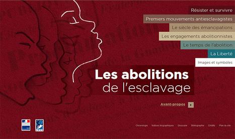 Les abolitions de l'esclavage, exposition virtuelle - Ministère de la Culture | SCOOP IT COLLEGE JEAN MONNET JANZE | Scoop.it