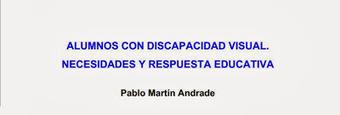 Necesidades y respuesta educativa a los alumnos con discapacidad visual | #TuitOrienta | Scoop.it