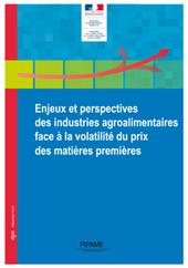 Enjeux et perspectives des industries agroalimentaires face à la volatilité du prix des matières premières   AgroSup Dijon Veille Scientifique AgroAlimentaire - Agronomie   Scoop.it