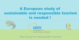 A European study about responsible and sustainable tourism is needed | Médias sociaux et tourisme | Scoop.it