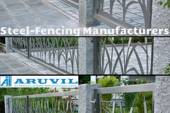 What are the main reasons behind the popularity of steel fencing? | Aruvil International Inc | Scoop.it