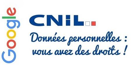 Droit à l'oubli : La CNIL sanctionne Google pour refus du déréférencement global - Arobasenet.com | ADN Web Marketing | Scoop.it